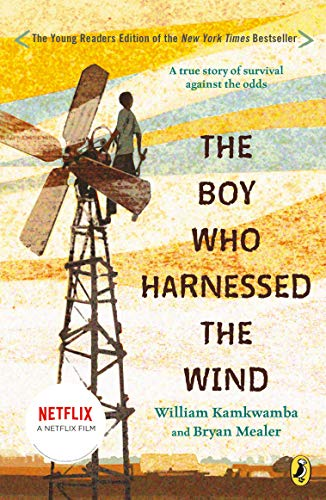 Compare Textbook Prices for The Boy Who Harnessed the Wind, Young Reader's Edition Illustrated Edition ISBN 9780147510426 by Kamkwamba, William,Mealer, Bryan,Hymas, Anna