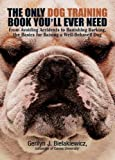 Best Barking Controls - The Only Dog Training Book You'll Ever Need: Review