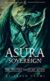 Unable To Rescue? [Book 6] (ASURA SOVEREIGN)