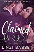 Claimed Bride (The Bride Series)