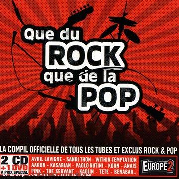 Que du Rock Que de la Pop