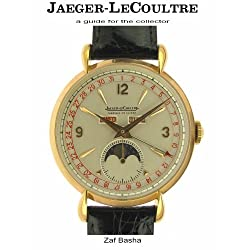 Jaeger-LeCoultre: a Guide for the Collector by Zaf Basha (2008-05-03)