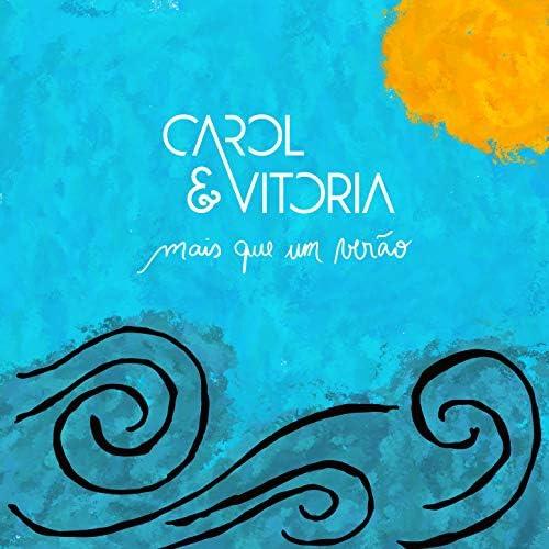 Carol & Vitoria