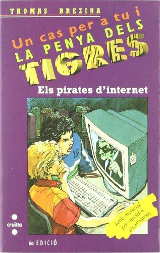 Els pirates d\'Internet (Equipo tigre, Band 25)
