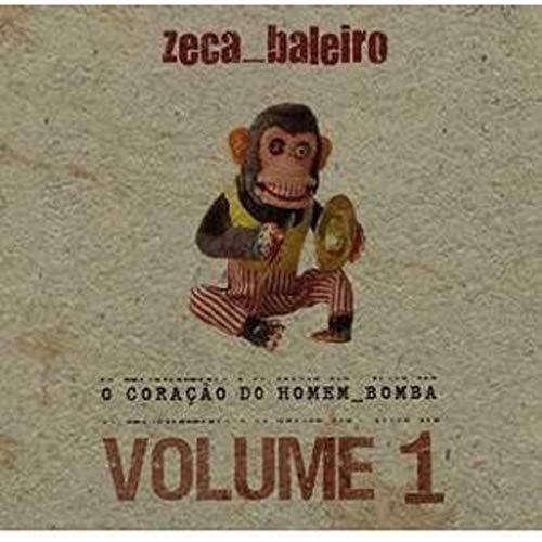 Zeca Baleiro - O Coracao Do Homem Bomba Volume 1
