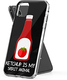 Case Phone Funny Ketchup is My Spirit Animal (6.5-inch Diagonal Compatible with iPhone 11 Pro Max)