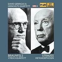 Braunfels: Streichquintett; Strauss: Metamorphosen by Geringas (2012-11-13)