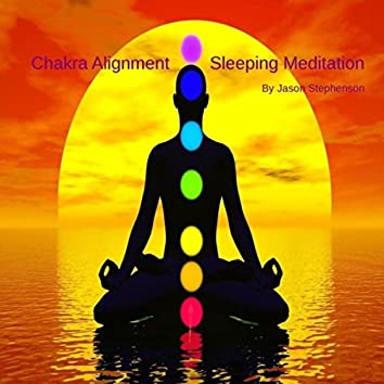 Chakra Alignment Sleeping Meditation