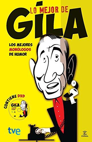 Lo mejor de Gila (FUERA DE COLECCIÓN Y ONE SHOT)
