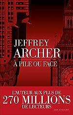 À pile ou face de Jeffrey ARCHER