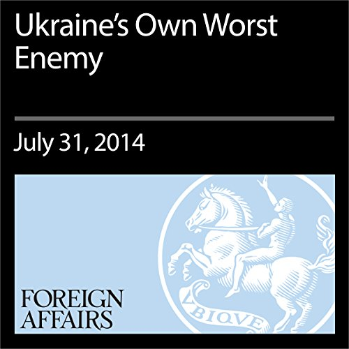 Ukraine's Own Worst Enemy audiobook cover art