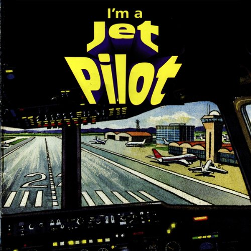 I'm a Jet Pilot audiobook cover art