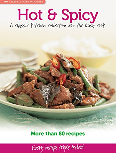 MB Test Kitchen Favourites: Hot & Spicy (English Edition)