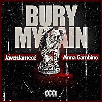 Bury My Pain (feat. Anna Gambino)