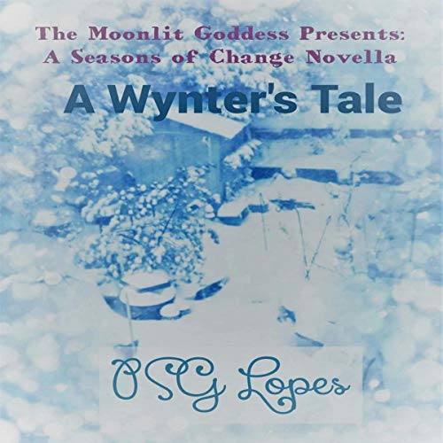 Couverture de The Moonlit Goddess Presents: A Seasons of Change Novella: A Wynter's Tale