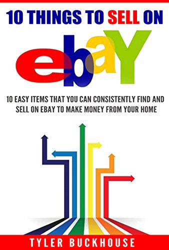 10 Things to Sell on eBay: 10 easy items that you can consistently ...