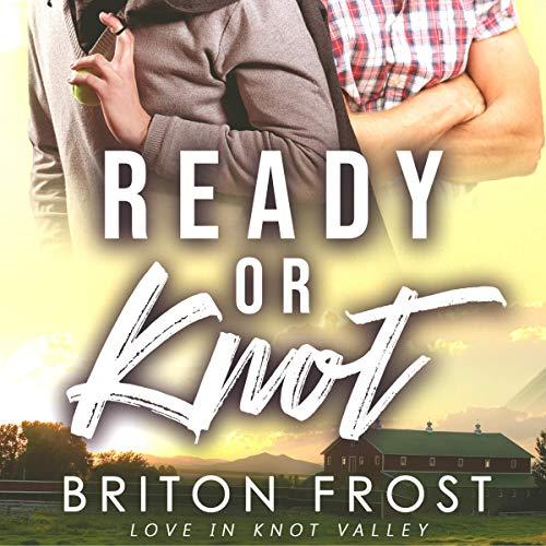 Ready or Knot (An MM Mpreg Romance) audiobook cover art