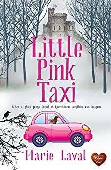 Little Pink Taxi : A wonderful uplifting read set in Scotland! by [Marie Laval]