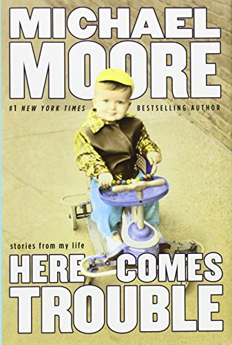 Image of Here Comes Trouble: Stories from My Life