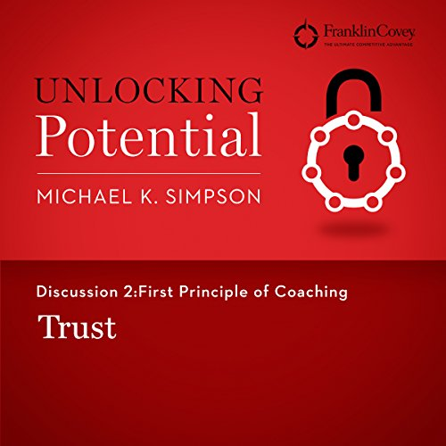 Discussion 2: First Principle of Coaching - Trust audiobook cover art