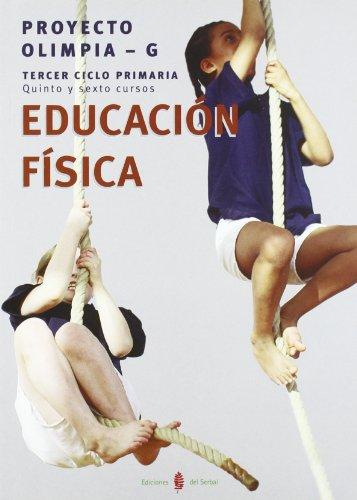 Olimpia-G. Educación física. Quinto y sexto cursos de primaria. Libro del alumno (Educación y libro escolar. Castellano) - 9788476284926