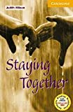 Staying Together Level 4 Book with Audio CDs (3) Pack (Cambridge English Readers)