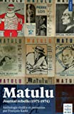 Matulu - Journal rebelle (1971-1974)