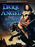 Dark Angel: The Ascent - REMASTERED