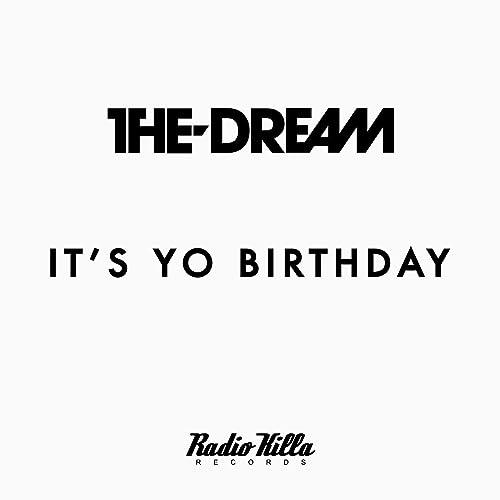 It's Yo Birthday by The-Dream on Amazon Music - Amazon com