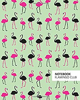 Notebook Flamingo Club: (Green Edition) Fun notebook 192 ruled/lined pages (8x10 inches / 20.3x25.4 cm / Large Jotter)