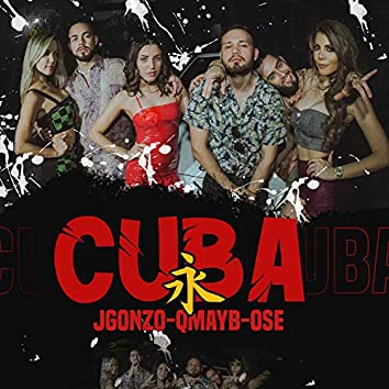 Cuba (feat. J.Gonzo)