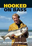 Hooked on Bass (English Edition)