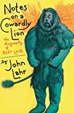 Notes on a Cowardly Lion: The Biography of Bert Lahr