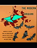 The Modern Origami Hundreds Of Designs Using The...