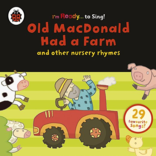 Couverture de Old MacDonald Had a Farm and Other Classic Nursery Rhymes
