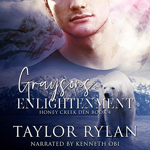Grayson's Enlightenment Audiobook By Taylor Rylan cover art