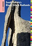Insiders  Guide® to South Dakota s Black Hills & Badlands (Insiders  Guide Series)