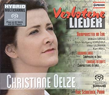 Vocal Recital: Oelze, Christiane - Grosz, W. / Ullmann, V. / Korngold, E.W. / Weill, K.