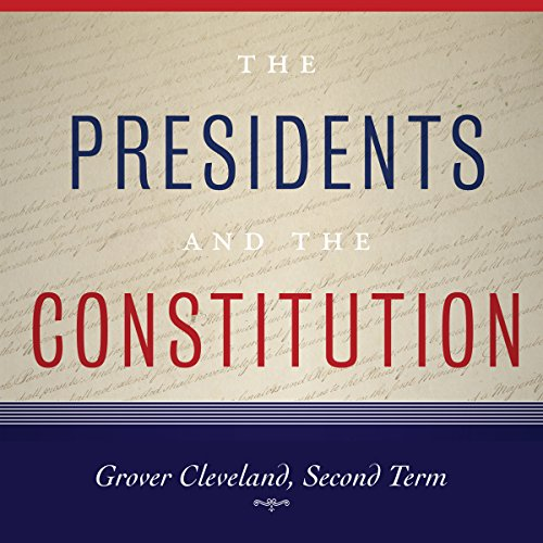 Grover Cleveland, Second Term audiobook cover art