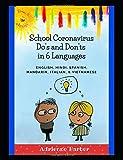 School Coronavirus Do's and Don'ts in 6 Languages: written i