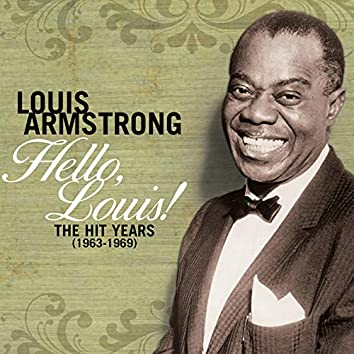 Hello Louis - The Hit Years (1963-1969)
