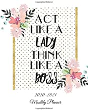 Act Like A Lady Think Like A Boss: 2020-2021 Two Year Monthly Planner, Floral Design, 24 Months Logbook Calendar Agenda Organizer Schedule Yearly ... 8.5