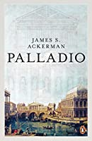Palladio (Architect and Society)