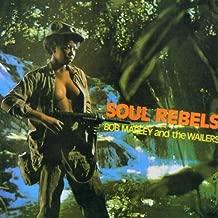 Soul Rebels by Bob Marley & Wailers