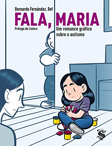 Fala, Maria: Um Romance Gráfico Sobre O Autismo