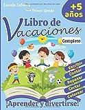 Libro de Vacaciones 5 años: Escuela Infantil / Primer Grado: Aprender a repasar, usar tijeras, aprender a escribir números y letras para niños, aprender a contar, colorear - 130 PAGINAS GRAN FORMATO