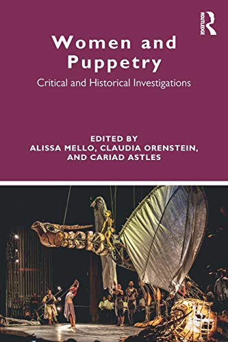 Compare Textbook Prices for Women and Puppetry 1 Edition ISBN 9780415787390 by Mello, Alissa