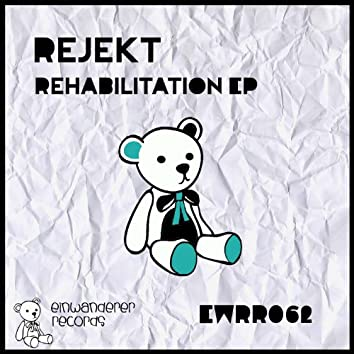 Rehabilitation EP