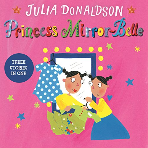 Princess Mirror-Belle: Princess Mirror-Belle Bind Up, Book 1 audiobook cover art
