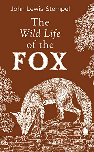 The Wild Life of the Fox (English Edition)